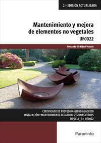 CP - MANTENIMIENTO Y MEJORA DE ELEMENTOS NO VEGETALES - UF0022