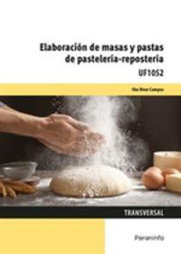 CP - ELABORACION DE MASAS Y PASTAS DE PASTELERIA - REPOSTERIA UF1052