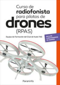 Curso De Radiofonista Para Pilotos De Drones (rpas) - Jose Antonio Garcia-Cabañas Bueno / Anibal Hernandez Correas
