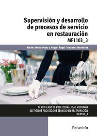 Cp - Supervision Y Desarrollo De Procesos De Servicio En Restauracion - Mf1103_3 - Marina Motto Lopez / Miguel Angel Fernandez Menendez