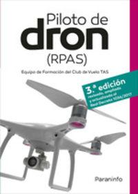 (3 Ed) Piloto De Dron (rpas) - David Virues Ortega / Jose Antonio Garcia-Cabañas Bueno / [ET AL. ]