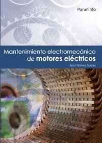 MANTENIMIENTO ELECTROMECANICO DE MOTORES ELECTRICOS
