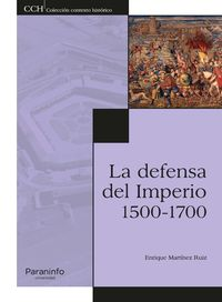 DEFENSA DEL IMPERIO, LA (1500-1700)