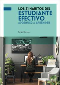 21 HABITOS DEL ESTUDIANTE EFECTIVO, LOS
