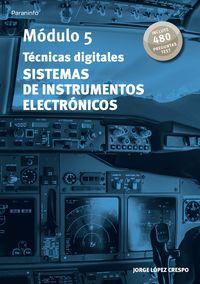 MODULO 5 - TECNICAS DIGITALES - SISTEMAS DE INSTRUMENTOS ELECTRONICOS - AERONAUTICA