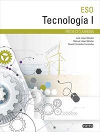 Eso 1 / 2 - Tecnologia I - Arroba - Jose Lopez Mendez / [ET AL. ]