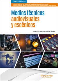CF - MEDIOS TECNICOS AUDIOVISUALES Y ESCENICOS