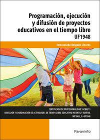 CP - PROGRAMACION, EJECUCION Y DIFUSION DE PROYECTOS EDUCATIVOS EN EL TIEMPO LIBRE