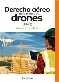DERECHO AEREO PARA PILOTOS DE DRONES (RPAS)