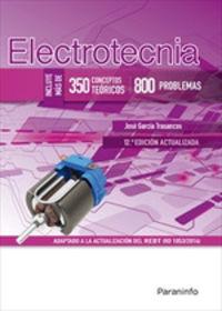 (12 ED) GM / GS - ELECTROTECNIA - 350 CONCEPTOS TEORICOS 800 PROBLEMAS