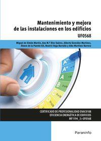 Cp - Mantenimiento Y Mejora De Las Instalaciones En Los Edificios - Uf0568 - Ana Maria Diez Suarez / Alberto Gonzalez Martinez / [ET AL. ]