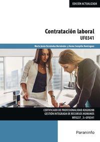 Cp - Contratacion Laboral - Uf0341 - Maria Jesus Fernandez Hernandez / Gema Campiña Dominguez