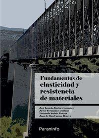 FUNDAMENTOS DE ELASTICIDAD Y RESISTENCIA DE MATERIALES