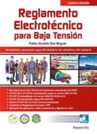(4 Ed) Reglamento Electrotecnico Para Baja Tension - Pablo Alcalde San Miguel