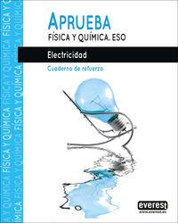 ESO - APRUEBA FISICA Y QUIMICA - ELECTRICIDAD