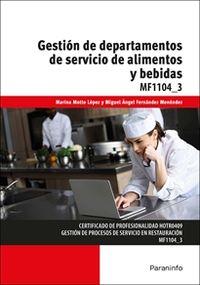 CP - GESTION DE DEPARTAMENTOS DE SERVICIO DE ALIMENTOS Y BEBIDAS - MF1104_3