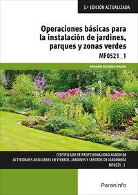CP - OPERACIONES BASICAS PARA LA INSTALACION DE JARDINES, PARQUES Y ZONAS VERDES MF0521_1