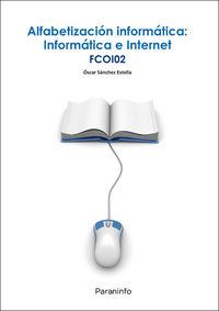 CP - ALFABETIZACION INFORMATICA - INFORMATICA E INTERNET