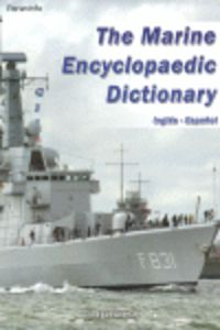 MARINE ENCYCLOPAEDIC DICTIONARY, THE (INGLES-ESPAÑOL)