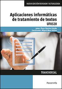 CP - APLICACIONES INFORMATICAS DE TRATAMIENTO DE TEXTOS - UF0320 - ADMINISTRACION Y GESTION