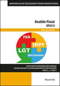 Cp - Gestion Fiscal - Uf0315 - Administracion Y Gestion - Arturo Tuero Fernandez