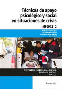 CP - TECNICAS DE APOYO PSICOLOGICO Y SOCIAL EN SITUACIONES DE CRISIS - MF0072_2 - SANIDAD