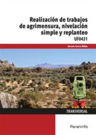 Cp - Realizacion De Trabajos De Agrimensura, Nivelacion Simple Y Replanteo - Antonio Garcia Millan