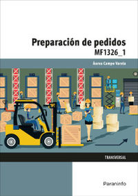 Cp - Preparacion De Pedidos - Mf1326_1 - Comercio Y Marketing - Aurea Campo Varela