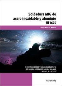 CP - SOLDADURA MIG DE ACERO INOXIDABLE Y ALUMINIO (UF1675)