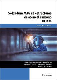 CP - SOLDADURA MAG DE ESTRUCTURAS DE ACERO AL CARBONO (UF1674)