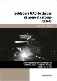 CP - SOLDADURA MAG DE CHAPAS DE ACERO AL CARBONO (UF1673)
