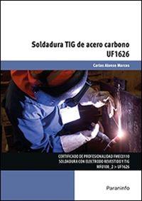 CP - SOLDADURA TIG DE ACERO CARBONO - UF1626 - FABRICACION MECANICA