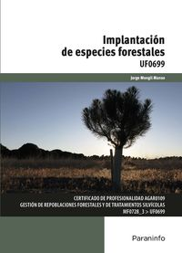 CP - IMPLANTACION DE ESPECIES FORESTALES - UF0699