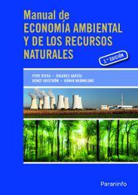 (3 ed) manual de economia ambiental y de los recursos naturales - , Runar Brannlund / Dolores Garcia Perez / [ET AL. ]