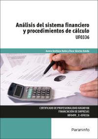 CP - ANALISIS DEL SISTEMA FINANCIERO Y PROCEDIMIENTOS DE CALCULO - UF0336 - ADMINISTRACION Y GESTION
