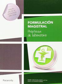 GM - FORMULACION MAGISTRAL - PRACTICAS DE LABORATORIO