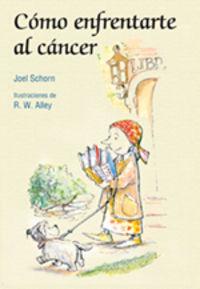 COMO ENFRENTARTE AL CANCER