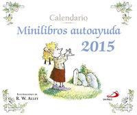 Calendario 2015 - Minilibros Autoayuda - Aa. Vv.