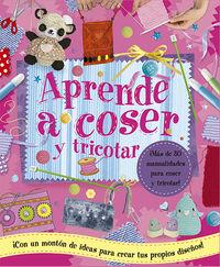 Aprende A Coser Y Tricotar - Aa. Vv.