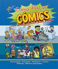 Como Dibujar Comics - Una Guia Practica Paso A Paso - Aa. Vv.