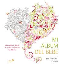 Mi Album Del Bebe - Sus Primeros 3 Años - Aa. Vv.