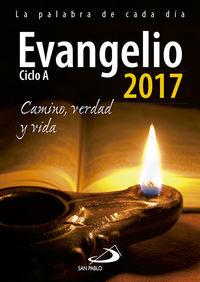 Evangelio 2017 Letra Grande - Camino, Verdad Y Vida. Ciclo A - Aa. Vv.