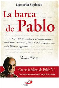 Barca De Pablo, La - Cartas Ineditas De Pablo Vi - Leonardo Sapienza