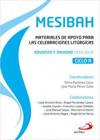 MESIBAH - MATERIALES DE APOYO PARA LAS CELEBRACIONES LITURGICAS. ADVIENTO Y NAVIDAD 2019-2020. CICLO A