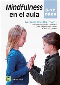MINDFULNESS EN EL AULA - 6-12 AÑOS