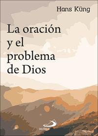 La oracion y el problema de dios - Hans Kung