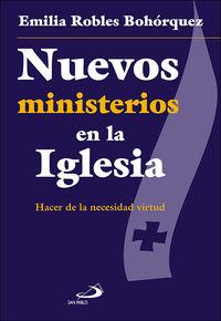NUEVOS MINISTERIOS EN LA IGLESIA - HACER DE LA NECESIDAD VIRTUD