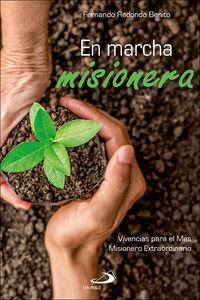 En Marcha Misionera - Vivencias Para El Mes Misionero Extraordinario - Fernando Redondo Benito