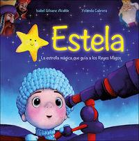 ESTELA - LA ESTRELLA MAGICA QUE GUIA A LOS REYES MAGOS (+PELUCHE) (+CARTAS)