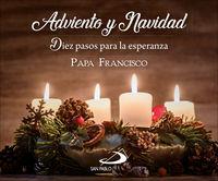 adviento y navidad - diez pasos para la esperanza - Papa Francisco